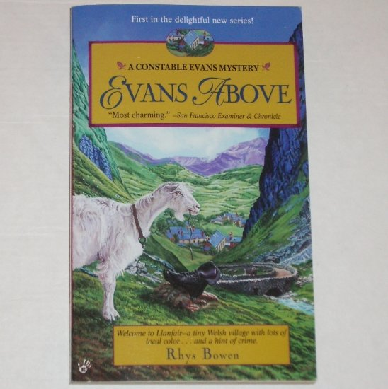 Evans Above by RHYS BOWEN Prime Crime A Constable Evans Mystery 1997