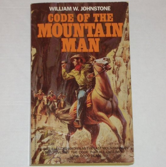 Code of the Mountain Man by WILLIAM W JOHNSTONE Western 1994