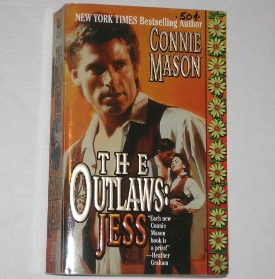 The Outlaws: Jess by CONNIE MASON Historical Western Romance 2000