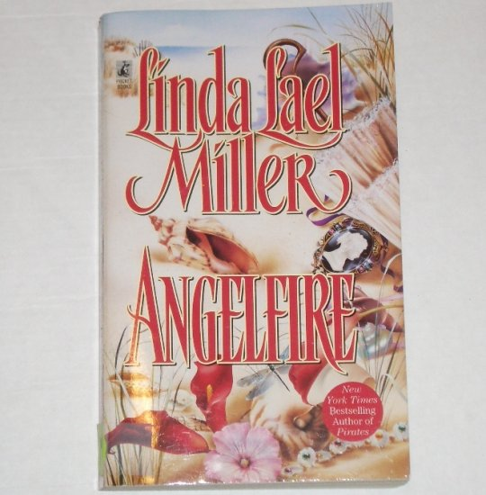Angelfire by Linda Lael Miller Historical Romance 1989