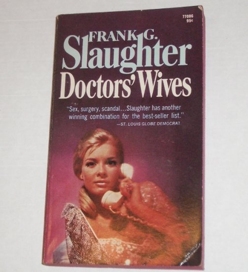 Doctor's Wives by FRANK G SLAUGHTER
