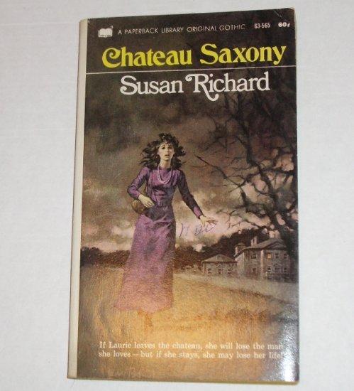 Chateau Saxony by SUSAN RICHARD Gothic Romance 1971