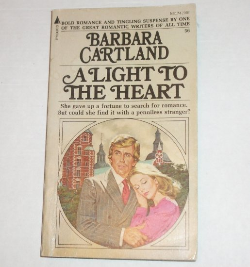 A Light to the Heart by BARBARA CARTLAND Turn of the Century Romance 1973
