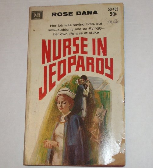 Nurse in Jeopardy by ROSE DANA Gothic Romance 1968