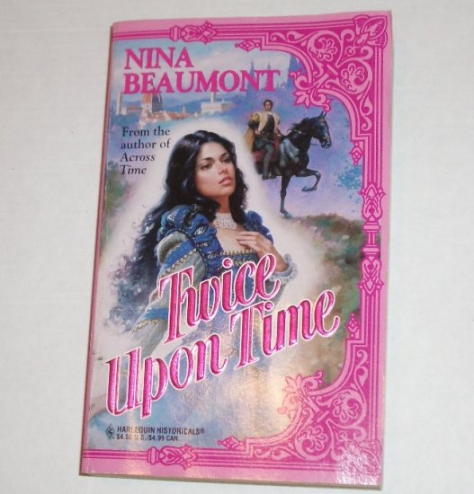 Twice Upon Time by NINA BEAUMONT Harlequin Historical Romance 1996