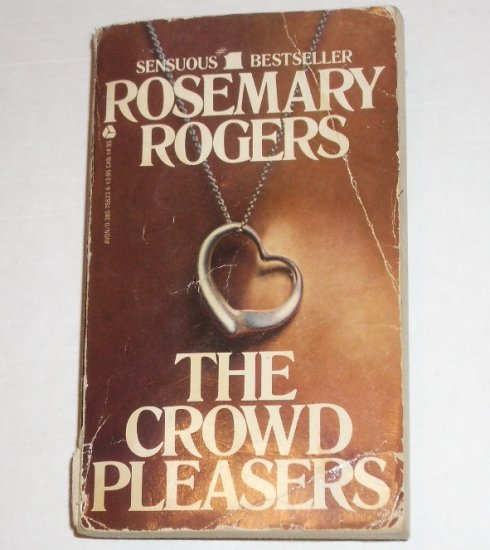 The Crowd Pleasers by ROSEMARY ROGERS Contemporary Romance 1980