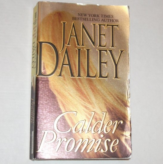 Calder Promise by JANET DAILEY Western Romance 2005