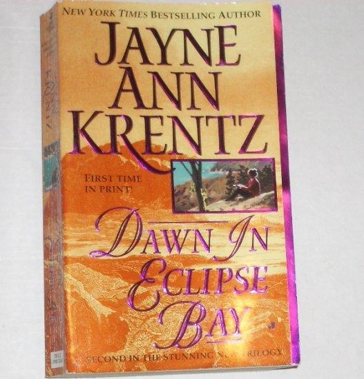 Dawn in Eclipse Bay by JAYNE ANN KRENTZ Romance 2001