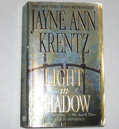 Light in Shadow by JAYNE ANN KRENTZ Romantic Suspense 2003