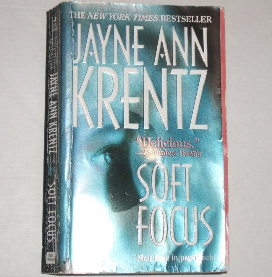Soft Focus by JAYNE ANN KRENTZ Romance 2000