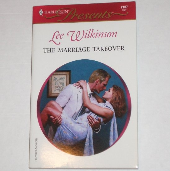 The Marriage Takeover by LEE WINKINSON Harlequin Presents 2017 May00 Wedlocked!