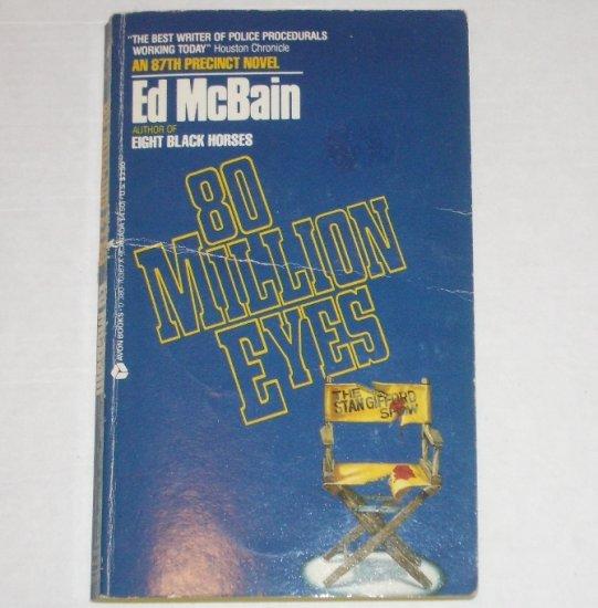 80 Million Eyes by ED McBAIN An 87th Precinct Mystery 1987