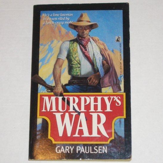 Murphy's War by GARY PAULSEN Western 1990