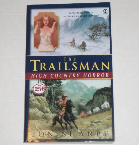 High Country Horror by JON SHARPE The Trailsman Series No 256 2003