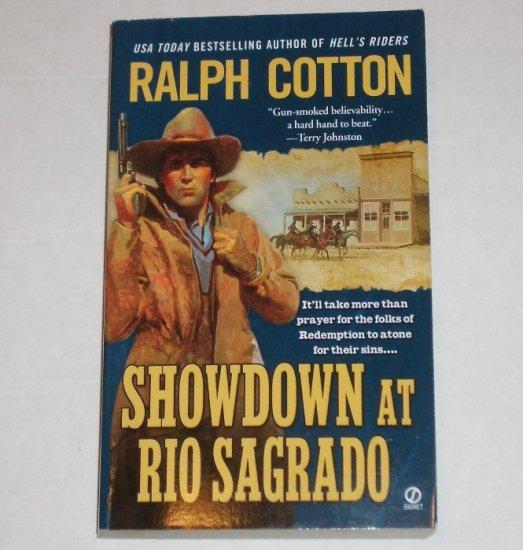 Showdown at Rio Sagrado by Ralph Cotton The Ranger No. 11 Western 2004