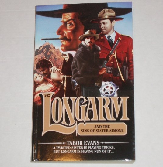 Longarm and the Sins of Sister Simone by TABOR EVANS Longarm No. 262 Western 2000