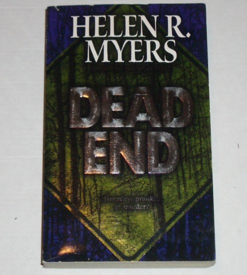 Dead End by HELEN R MYERS Mystery 2001