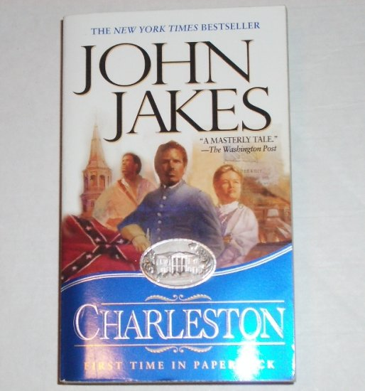 Charleston by JOHN JAKES Historical Fiction 2003