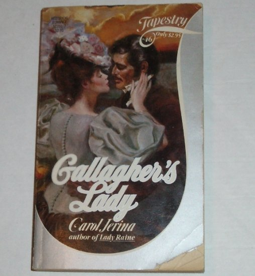 Gallagher's Lady by CAROL JERINA Tapestry Romance #46 Historical Romance 1984