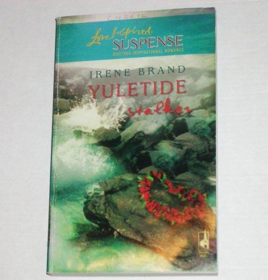 Yuletide Stalker by IRENE BRAND Love Inspired Christian Romance Suspense Nov 2006
