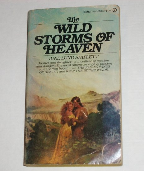 Wild Storms of Heaven by JUNE LUND SHIPLETT Historical Western Romance Saga 1980