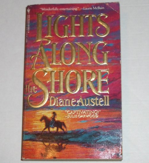 Lights Along the Shore by DIANE AUSTELL Historical Western Romance 1992
