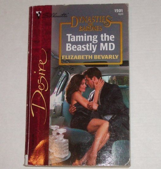 Taming the Beastly MD by ELIZABETH BEVARLY Silhouette Desire 1501 Apr03 Dynasties the Barones