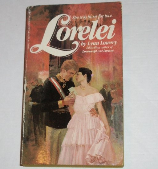 Lorelei by LYNN LOWERY Historical Romance 1981