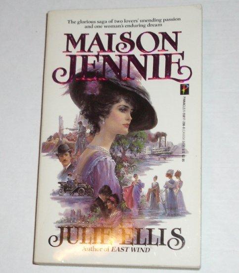 Maison Jennie by JULIE ELLIS Historical Romance 1984