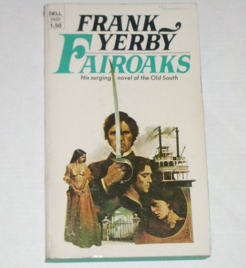 Fairoaks by FRANK YERBY Novel of the Old South 1974