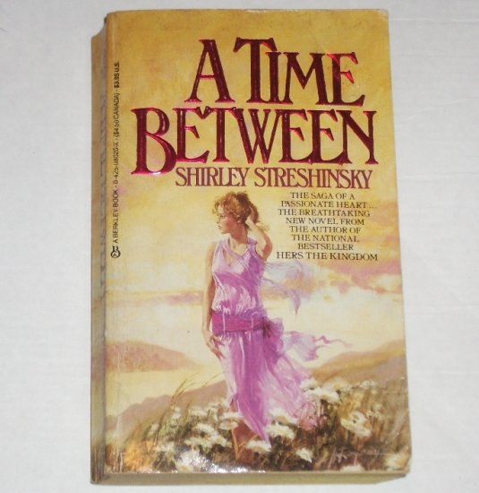 A Time Between by SHIRLEY STRESHINSKY 1920's Era Historical Romance 1985