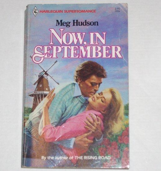 Now, In September by MEG HUDSON Vintage Harlequin SuperRomance No 126 Aug84