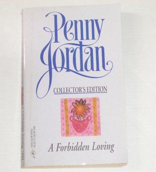A Forbidden Loving by PENNY JORDAN Collectors Edition Romance 1992