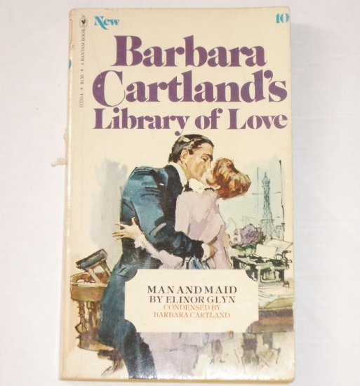 Library of Love No 10 by BARBARA CARTLAND Man and Maid Historical Romance 1977