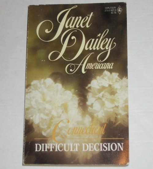 Difficult Decision by Janet Dailey Harlequin Americana No. 7 Collectors Edition 1988 Connecticut