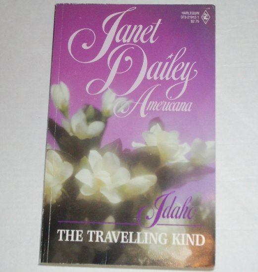 The Travelling Kind by Janet Dailey Harlequin Americana No. 12 Collectors Edition 1988 Idaho