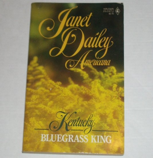 Bluegrass King by Janet Dailey Harlequin Americana No. 16 Collectors Edition 1988 Kentucky