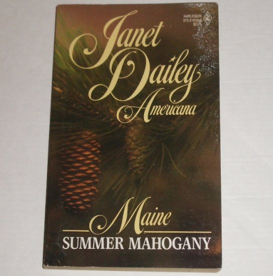 Summer Mahogany by Janet Dailey Harlequin Americana No. 19 Collectors Edition 1988 Maine