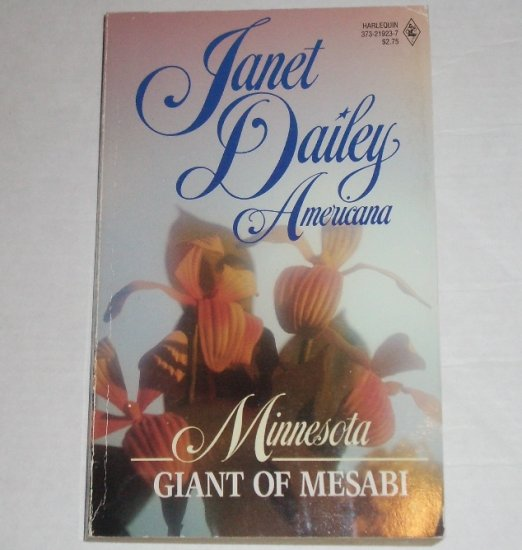 Giant of Mesabi by Janet Dailey Harlequin Americana No. 23 Collectors Edition 1988 Minnesota