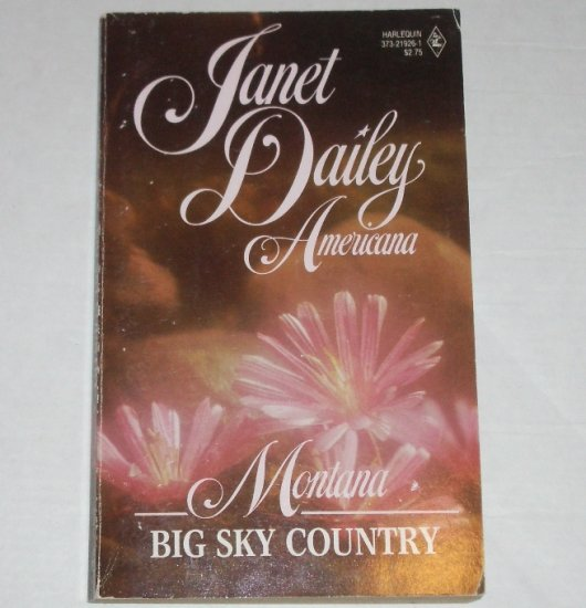 Big Sky Country by Janet Dailey Harlequin Americana No. 26 Collectors Edition 1988 Montana