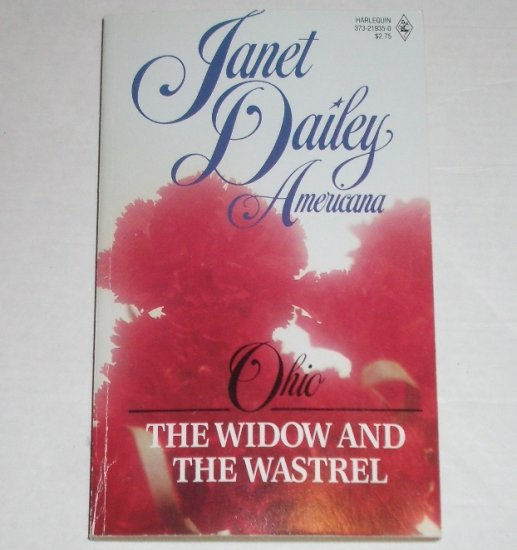 The Widow and the Wastrel by Janet Dailey Harlequin Americana No. 35 Collectors Edition 1988 Ohio