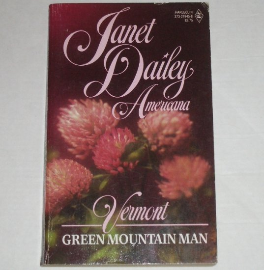 Green Mountain Man by Janet Dailey Harlequin Americana No. 45 Collectors Edition 1988 Vermont