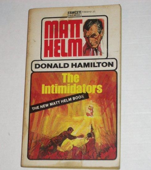 The Intimidators by DONALD HAMILTON A Matt Helm Adventure 1974