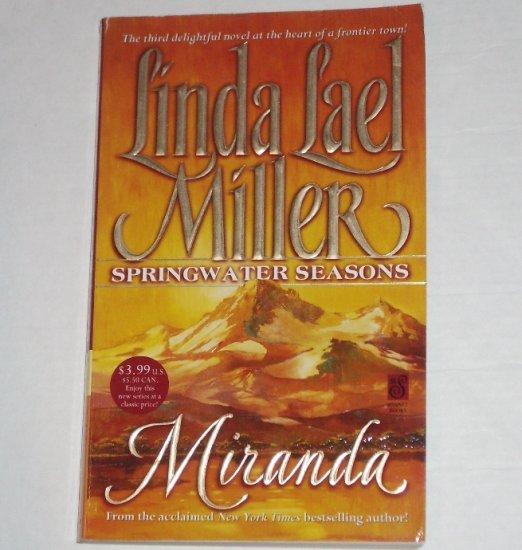 Miranda by LINDA LAEL MILLER Historical Western Romance 1999 Springwater Seasons Series
