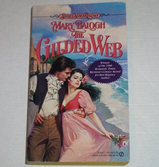 The Gilded Web by MARY BALOGH Signet Historical Regency Romance 1989 First Edition