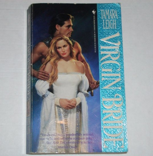 Virgin Bride by TAMARA LEIGH Historical Medieval Romance 1994