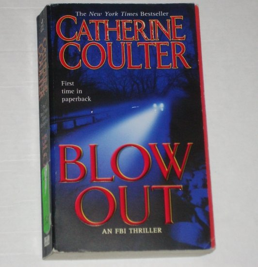 Blow Out by CATHERINE COULTER An FBI Thriller 2005