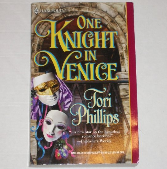 One Knight in Venice TORI PHILLIPS Harlequin Medieval Romance 2001 Cavendish Chronicles Series