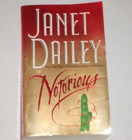 Notorious by Janet Dailey Western Romance 1997