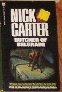 The Butcher of Belgrade by NICK CARTER Espionage 1976